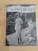 The Spool Cotton Company 'Crocheted Dresses #61)